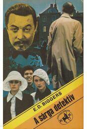 A sárga detektív - Biggers, E. D. - Régikönyvek
