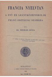 Francia nyelvtan - Birkás Géza dr. - Régikönyvek