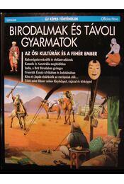 Birodalmak és távoli gyarmatok - Régikönyvek