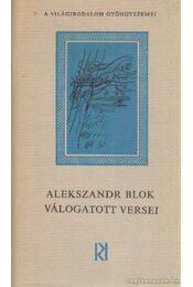 Alekszandr Blok válogatott versei - Blok, Alekszandr - Régikönyvek