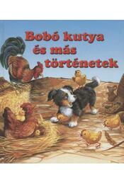 Bobó kutya és más történetek - Régikönyvek