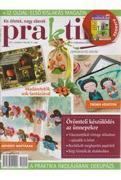 Praktika 2012/11 november - Boda Ildikó (főszerk.) - Régikönyvek