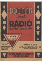 Bodnár Jenő rádió osztály árjegyzéke 1938/9 idényre - Régikönyvek