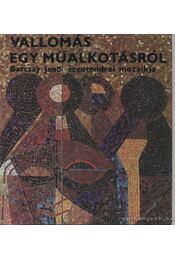 Vallomás egy műalkotásról - Bojár Iván - Régikönyvek
