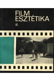 Filmesztétika III. - Bölcs István - Régikönyvek