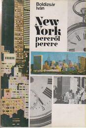New York percről percre - Boldizsár Iván - Régikönyvek