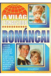 A világ legnagyobb románcai - Bolyki Tamás - Régikönyvek