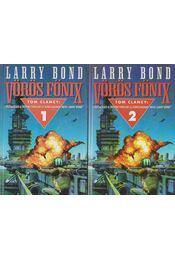 Vörös Főnix I-II. - Bond, Larry - Régikönyvek