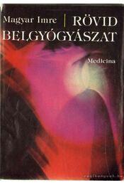 Rövid belgyógyászat - Régikönyvek