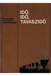 Idő, idő, tavaszidő - Bori Imre - Régikönyvek