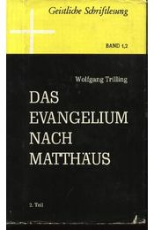 Das evangelium nach Matthaus 1-2. Band - Régikönyvek