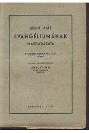 Szent Máté evangéliumának magyarázata - Régikönyvek