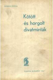 Kötött és horgolt divataminták - Régikönyvek
