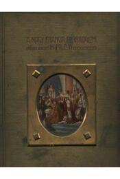 A Nagy Francia Forradalom és Napoleon V. kötet - Régikönyvek