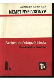 Német nyelvkönyv I. - Kereskedelmi szakmák - Régikönyvek