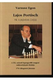 Lajos Portisch, Mr. Hungarian chess - Régikönyvek