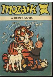 A tigriscsapda (Mozaik 1986/8.) - Régikönyvek