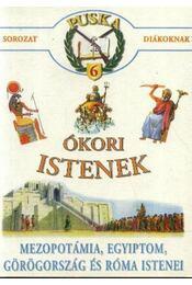Ókori istenek - Régikönyvek
