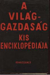 A világgazdaság kis enciklopédiája - Régikönyvek