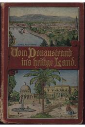Vom Donaustrand ins heilige Land - Régikönyvek