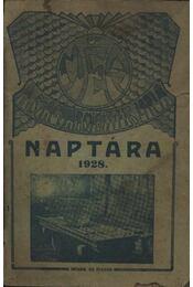 Magyar Méhészek Képes Naptára 1928. - Régikönyvek