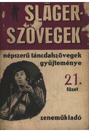 Sláger szövegek 21. füzet - Régikönyvek