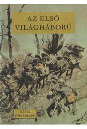 Az első világháború és előzményei 1870-1918 - Régikönyvek