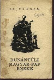 Dunántúli magyar-pap éneke - Régikönyvek