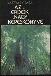 Az erdők nagy képeskönyve - Régikönyvek