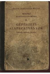 Gépészeti alapszabványok - Régikönyvek