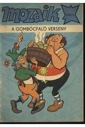 A gombócfaló verseny (Mozaik 1980/4.) - Régikönyvek