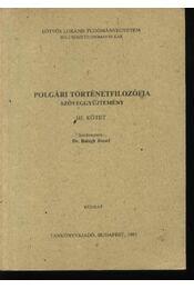 Polgári történetfilozófia szöveggyűjtemény III. kötet - Régikönyvek