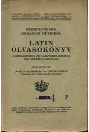 Latin olvasókönyv a gimnáziumok és leánygimnáziumok VIII. osztálya számára - Régikönyvek