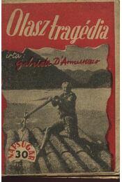 Olasz tragédia - D'Annunzio, Gabriele - Régikönyvek