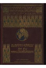 Öt év Mandzsuországban - Régikönyvek