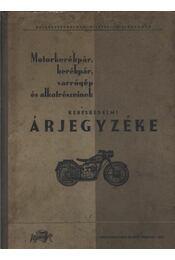 Motorkerékpár, kerékpár, varrógép és alkatrészeinek kereskedelmi árjegyzéke - Régikönyvek