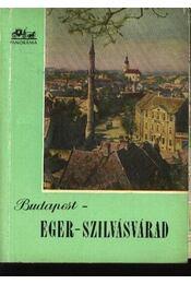 Budapest-Eger-Szilvásvárad - Régikönyvek