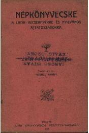 Népkönyvecske a latin vecsernyékre és nyilvános ájtatosságokra - Régikönyvek