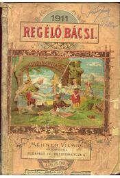 Regélő bácsi 1911 - Régikönyvek