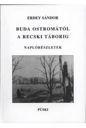 Buda ostromától a recski táborig - Régikönyvek