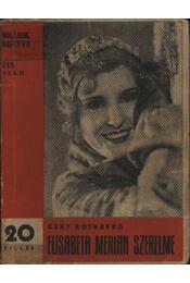 Elizabeth Merian szerelme - Régikönyvek