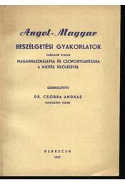 Angol-magyar beszélgetési gyakorlatok - Régikönyvek