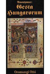 Gesta Hungarorum - Régikönyvek