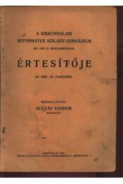 A Kiskunhalasi Református Szilády-Gimnázium értesítője az 1936-37. tanévről - Régikönyvek
