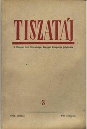 Tiszatáj 1954. október VIII. évfolyam 3. - Régikönyvek