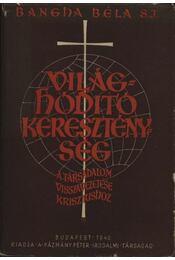 Világhóditó kereszténység - Régikönyvek