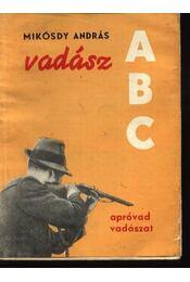 Vadász ABC - Régikönyvek