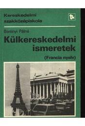 Külkereskedelmi ismeretek (francia nyelv) - Régikönyvek