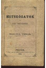 Hitszózatok a pap szivéhez - Régikönyvek