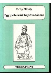 Egy pétervári hajtóvadászat - Régikönyvek